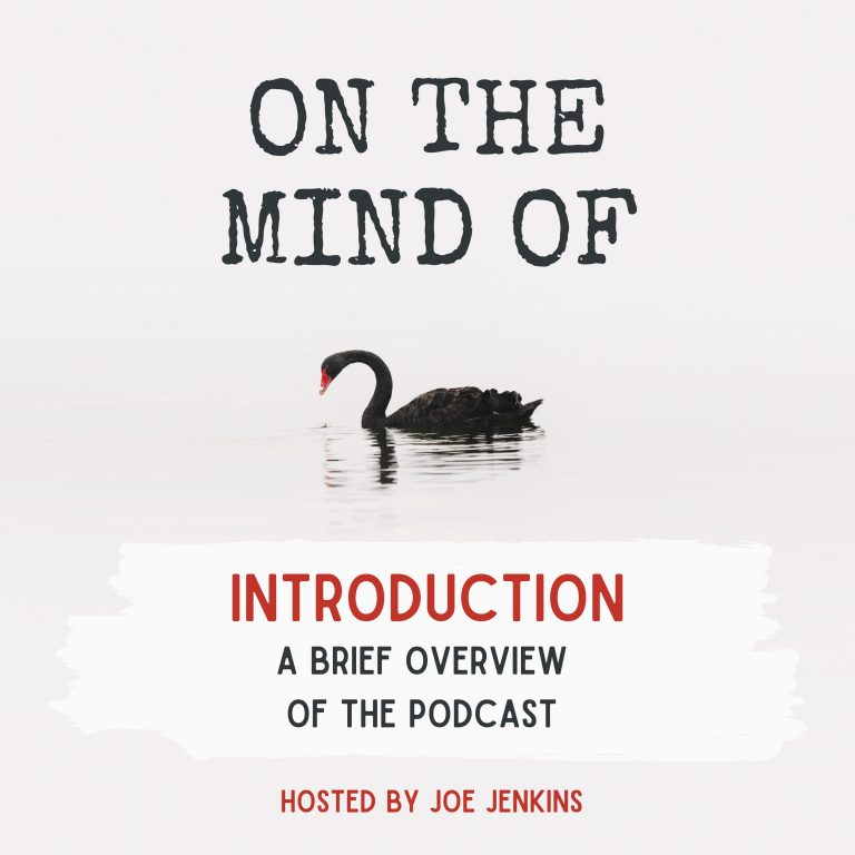 Introduction to 'On The Mind Of'